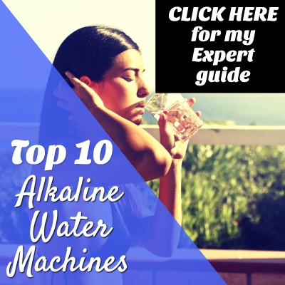 top 10 alkaline water machines buyer's guide